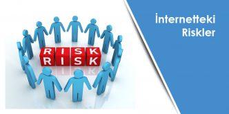 İnternetteki Riskler